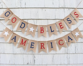 God Bless America Banner, American Flag Banner, Patriotic Banner, Patriotic Bunting, 4th of July Banner, Patriotic Decor, July 4th Sign