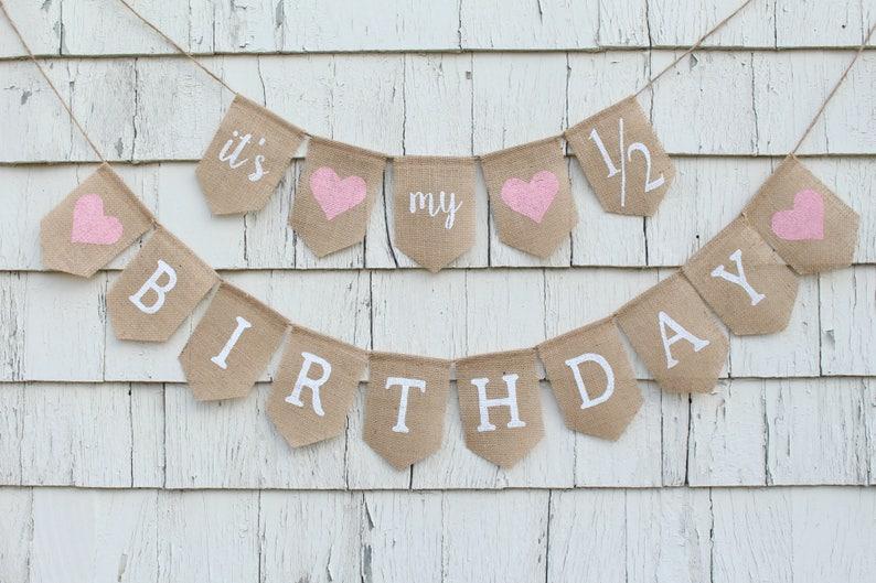 Half Birthday Banner Its My 1 2