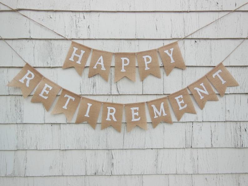 Retirement Party Decor Retirement Banner Retirement Burlap image 0