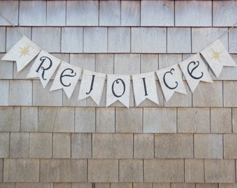 Rejoice Banner, Rejoice Bunting, Christmas Banner, Christmas Decor, Holiday Decor, Rejoice Garland, Burlap Banner, Rejoice Sign
