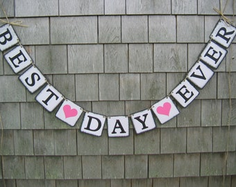 Best Day Ever Banner, Wedding Banner, Just Married Banner, Wedding Decor, Rustic Country Barn Wedding, Photo Prop