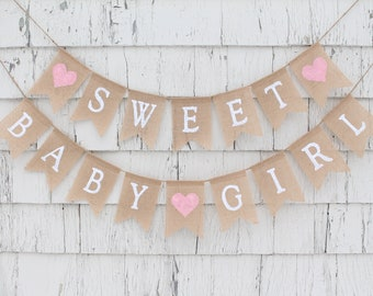 Sweet Baby Girl Banner, Baby Bunting, Baby Girl Banner, Baby Burlap Banner, Rustic Baby Shower Decorations, Shabby Chic Baby Girl Shower