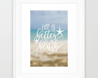Life Is Better At The Beach Decor Wall Art Typography, Abstract Ocean Print Art Living Room, Beach House Wall Art Ocean Home Decor