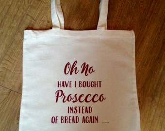Oh No - Have I bought ....  Tote Bag personalised to suit