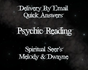 Fast Answers ~ Psychic Reading Via Email PDF~ Same Day Psychic Reading