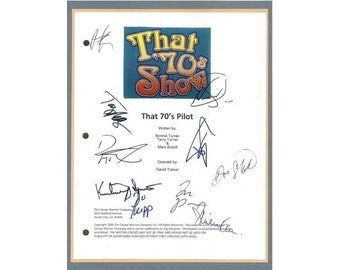 That 70's Show Pilot TV Script Autographed: Ashton Kutcher, Kurtwood Smith, Debra Jo Rupp, Mila Kunis, Topher Grace, Don Stark