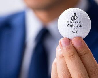 GROOM custom golf balls - It takes a lot of balls to say I do - gift for Groom - Wedding - Groom - funny golf balls, wedding golf balls