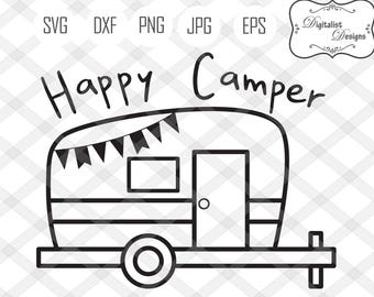 Happy Camper Svg Camping Summer Shirt Decor Campers Dxf Printable Cricut Silhouette Vector