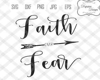 faith over fear svg, bible svg, faith clipart, arrow svg, believe svg, religious clipart, christian svg, vector, silhouette, cricut cut file