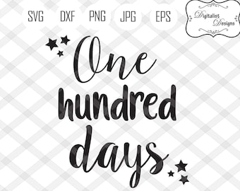 100th day party etsy 55th Birthday Decoration Ideas 100 days svg 100th day of school svg 100 days of school svg one hundred days cricut cut files star svg silhouette kids 100 day shirt
