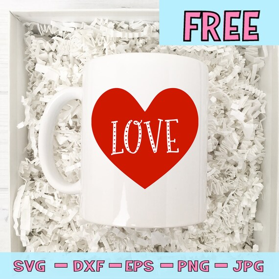 Free Svg File Love Svg Valentines Svg Heart Etsy