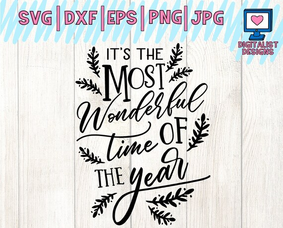 It S The Most Wonderful Time Of The Year Svg Christmas Etsy