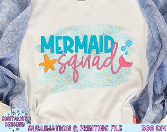 Mermaid Squad Sublimation Design, Mermaid Sublimation,  Beach Sublimation, PNG, Print File, Summer Sublimation