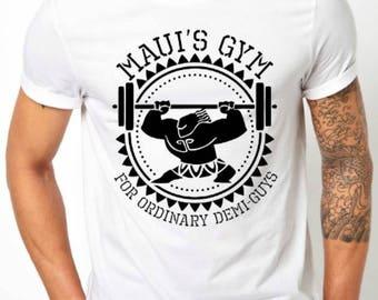 Maui's Gym Shirt, Maui Shirt, Moana, Demi God, Maui, Demi Guy, Men's Moana Shirt, Muscle Up Buttercup, Disney World, Disneyland Trip Shirt