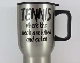 tennis travel mug, stainless steel travel mug for tennis player, tennis gift, high school tennis, tennis coach, tennis team, doubles partner