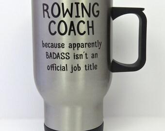 rowing coach travel mug, crew coach stainless steel mug, rowing travel mug, gift for rowing coach, regatta mug, rowing coach present