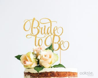 bride to be cake topper hens party bridal shower cake topper table centrepiece made from glitter cardstock