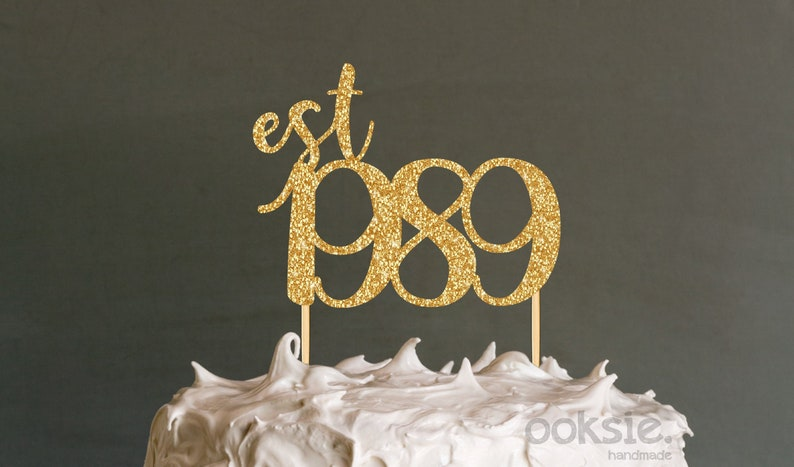 30th Birthday Cake Topper Est 1989 Thirtieth Birthday Cake