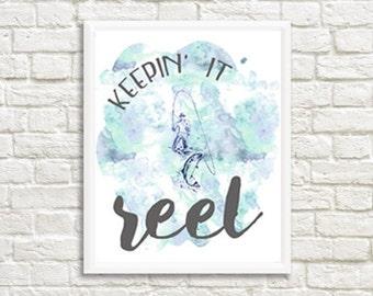 Keepin' It Reel Watercolor Digital Print