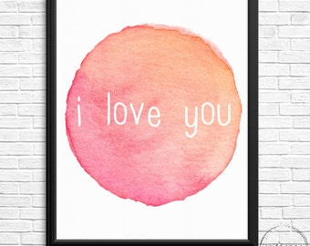 I Love Your Watercolour Digital Print for Mother's Day