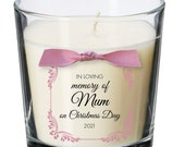 Christmas Day Remembrance candle personalised loss memorial bereavement absence mum dad nan XM01