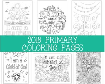 """2018 Primary Coloring Pages 8.5""""x11"""" - Six (6) designs I am a Child of God Primary theme coloring sheet"""
