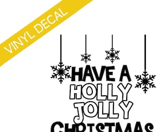 Have a Holly Jolly Christmas vinyl decal relief society crafts sticker Christmas crafts group crafts