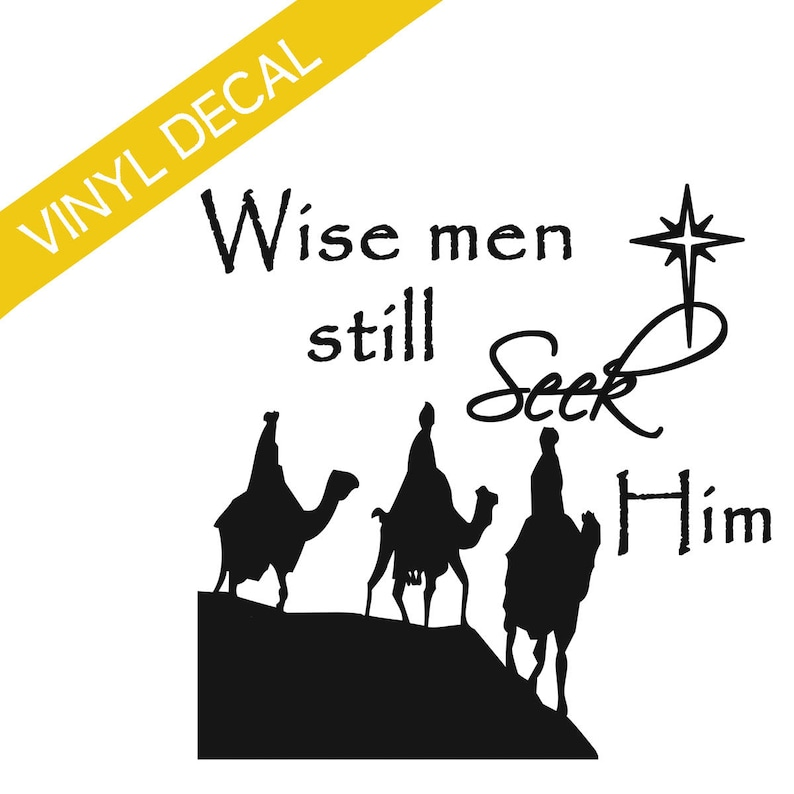 Wise Men Still Seek Him w/camels on hill Vinyl Decal Christmas image 0