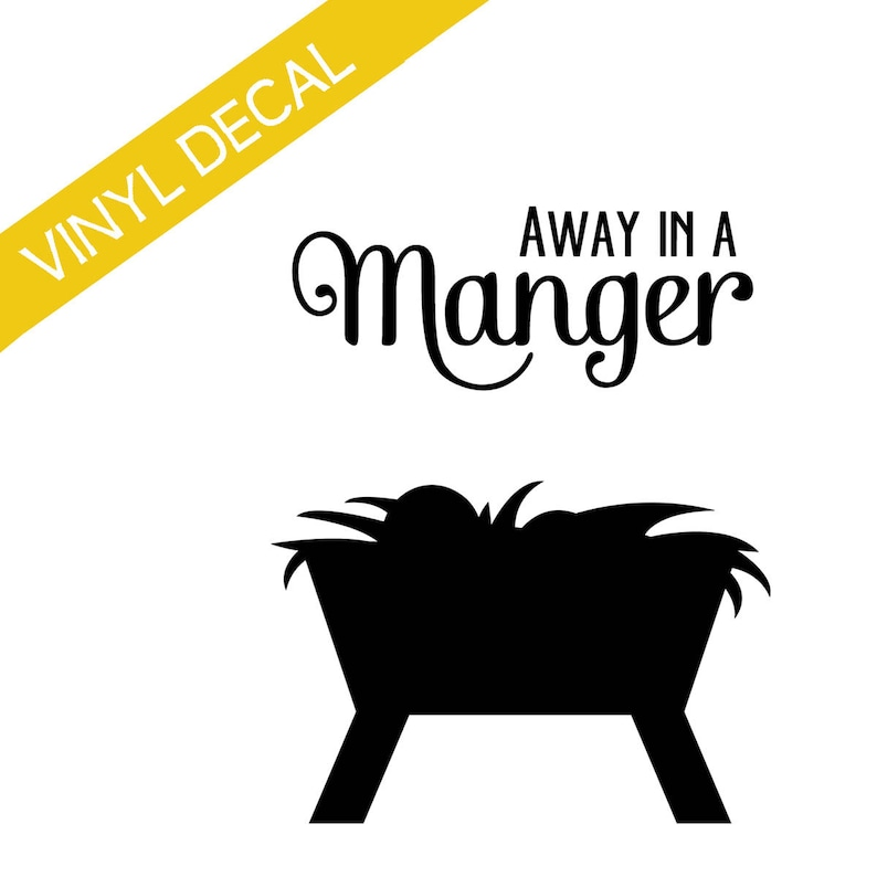 Away in a Manger Vinyl Decal Christmas Crafts Relief Society image 0