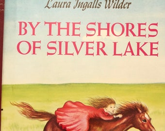 Laura Ingalls Wilder By the Shores of Silver Lake Children's Novel  1993