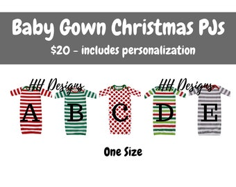 Baby Gown Christmas PJs - PRE-ORDER by June 23rd