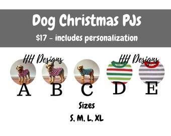 Dog Christmas PJs - PRE-ORDER by June 23rd