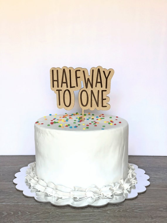 Brilliant Halfway To One Cake Topper Wooden Party Decorations Baby First Etsy Birthday Cards Printable Trancafe Filternl