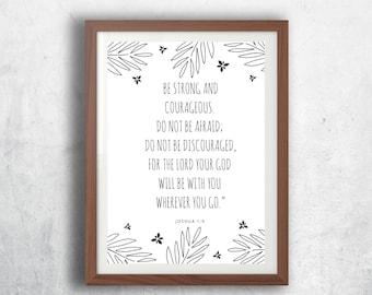 Joshua 1:9, Be Courageous, Inspirational Bible Printable