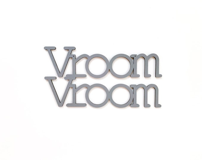 Vroom Vroom laser cut typography wood sign