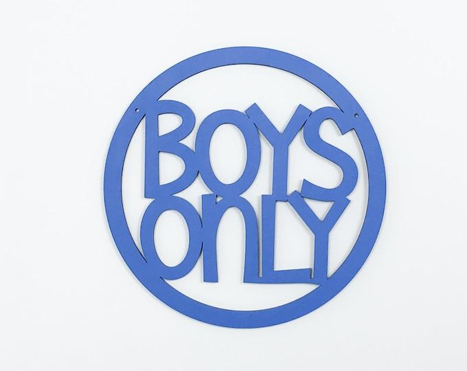Boys Only wood sign, boys room sign, modern boys room decor, round wood sign, wall sign for boys, modern kids, no girls allowed, teen boys