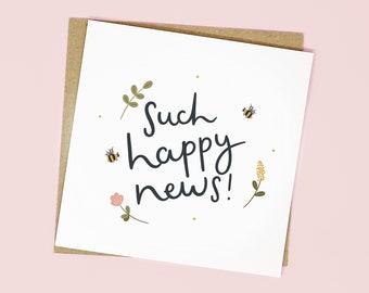Such Happy News! | Congratulations Card
