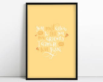 Kitchen Wall Art - - Funny gifts - Pizza Quote - Pride and Prejudice - Pizza Lovers -  You must allow me to tell you - Jane Austen Parody