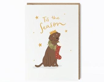 Tis The Season Labrador Christmas Card | A6 Dog Lover Christmas Card