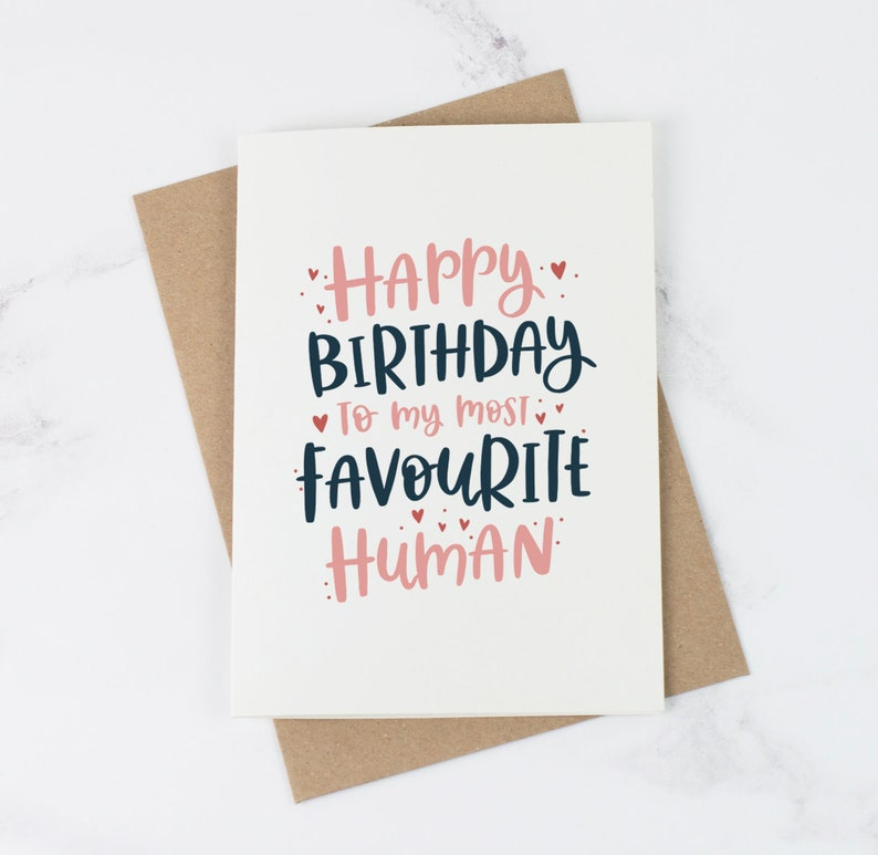 Favourite Human Birthday Card Best Friend