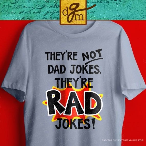 Funny Dad Shirt Svg File Father S Day Dad Jokes Svg File Etsy