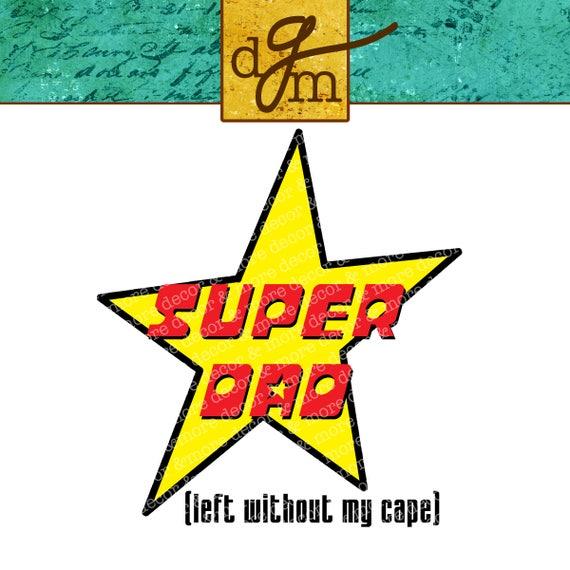 Dad Svg Father S Day Svg File Super Dad Svg Funny Dad Etsy