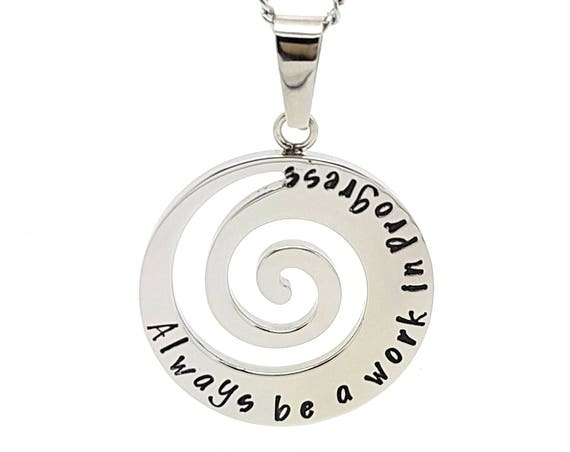"Silver Spiral Wave Pendant. Yoga jewellery ""Always be a work in progress"" Personalised affirmaton inspirational jewellery, Hand stamped Gift"