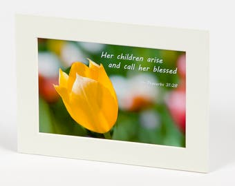 More Than a Card--Her Children Arise and Call Her Blessed--Mother's Day--New Mother