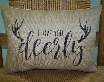 Antler pillow, I love you deerly pillow, Stenciled pillow, Cabin decor, Burlap Pillow, Deer antlers, Cabin pillow, FREE SHIPPING!