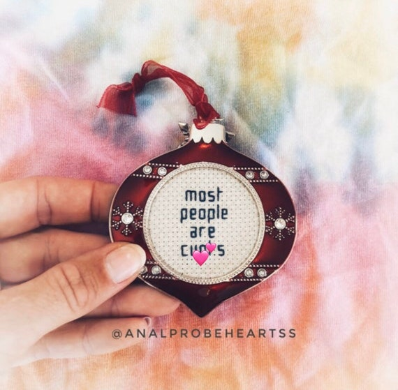 Ready to ship - Most people are c*nts ornament