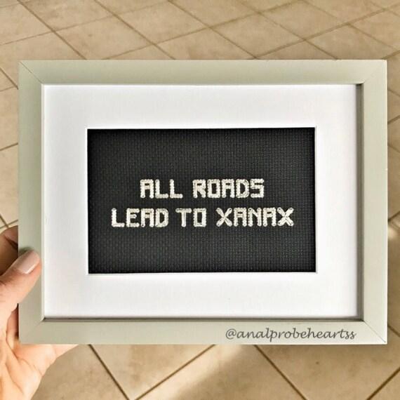 All roads lead to xanax