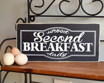 """Second Breakfast Served Daily Wooden Sign Wood Plaque 12"""" x 5.5"""" LOTR Lord of the Rings"""