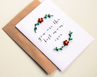 Best Mom Ever Card - Mother'  Card - Love You Mom Card - Best Mom Card - Card for Mom - Floral Mother'  Card - Floral Card