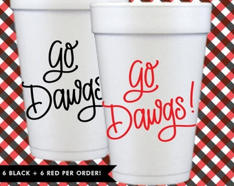 Go Dawgs! Cups - Red + Black